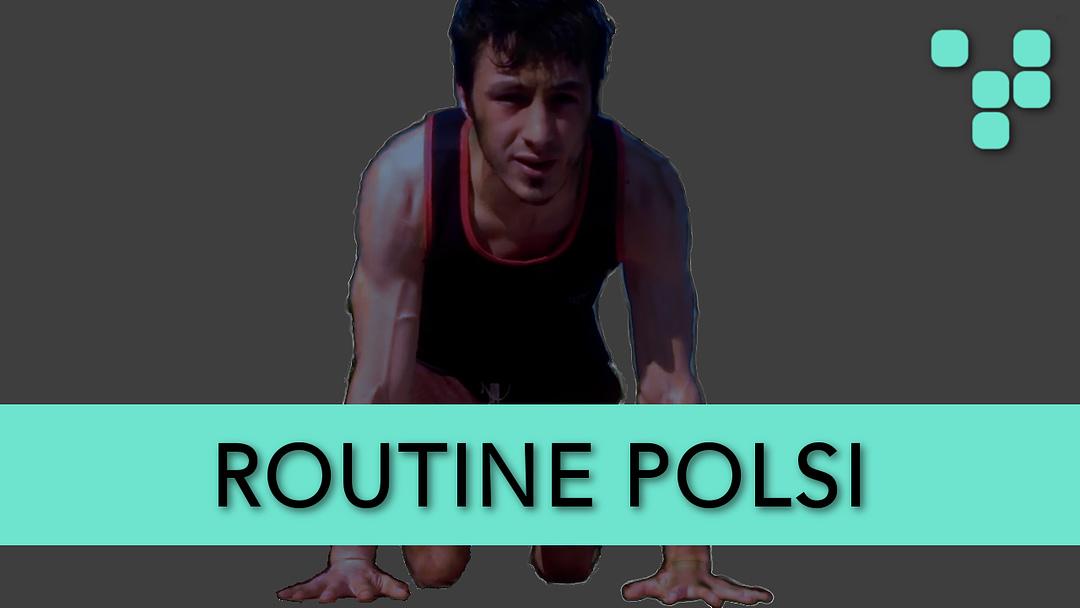 Routine Polsi